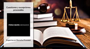 Cuestiones y excepciones procesales